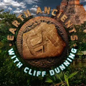 Earth Ancients by Cliff Dunning