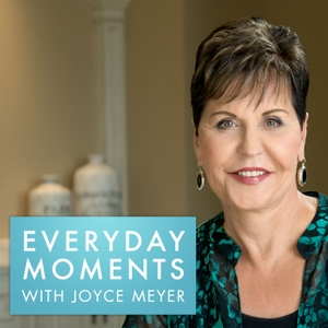 Everyday Moments with Joyce Meyer by Joyce Meyer