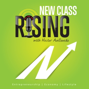 New Class Rising with Hector J. Mises by Business and Economics Discussions w/ Guests like Anthony Tran, Fabian Calv