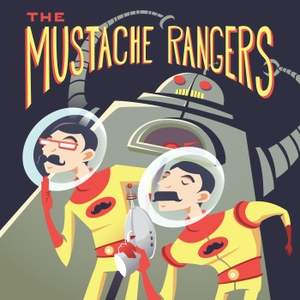 The Mustache Rangers Podcast: Comedy | Sci-Fi | Improv by Aric McKeown & Corey Anderson: Comedians