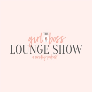 The Girl Boss Lounge Show by Holly McCaig Creative