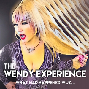 The Wendy Experience with Wendy Ho by Wendy Jo Smith