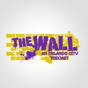 The Wall An Orlando City Podcast by The Wall An Orlando City Podcast