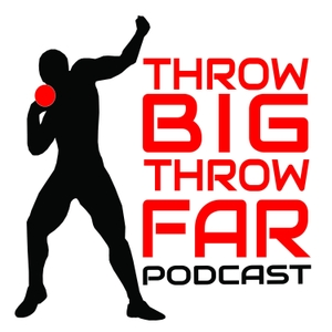 throw BIG throw FAR PODCAST by COACH FRONTIER
