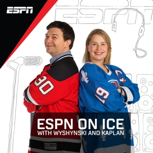ESPN On Ice with Wyshynski and Kaplan by ESPN, Greg Wyshynski, Emily Kaplan