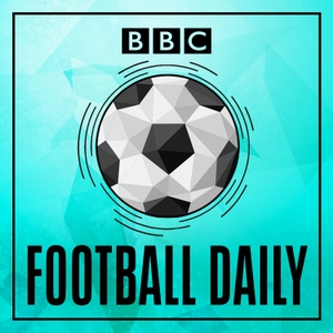 Football Daily by BBC Radio 5 live