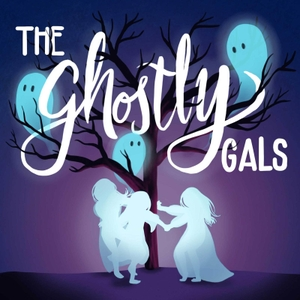 The Ghostly Gals by The Ghostly Gals
