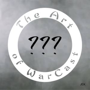 The Art of WarCast by Tobin Lopes, Carl Anderton, Doug Keeester