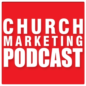 Church Marketing Podcast by Dave Shrein