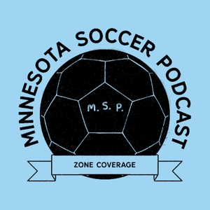 The Minnesota Soccer Podcast by Zone Coverage