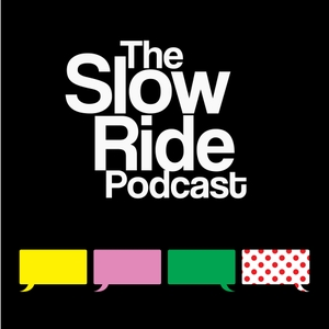 The Slow Ride Podcast by WideAnglePodiumNetwork