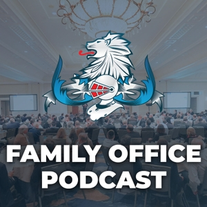 Family Office Podcast:  Private Investor Interviews, Ultra-Wealthy Investment Strategies| Commercial Real Estate Investing, P by Richard C. Wilson, CEO of Single Family Office Syndicate, Billionaire Family Office and Founder of the Family Offices Group Association