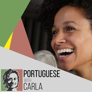 Portuguese With Carla Podcast by Carla Sabala