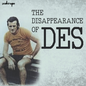 The Disappearance of Des by Podshape
