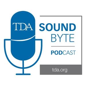TDA SoundByte Podcast by Texas Dental Association