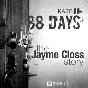 88 Days: The Jayme Closs Story by KARE 11 | VAULT Studios
