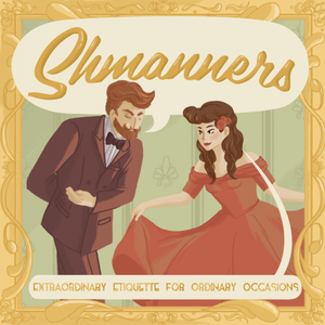 Shmanners by Travis and Teresa McElroy