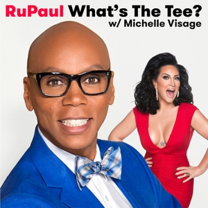 RuPaul: What's The Tee with Michelle Visage by The Paragon Collective