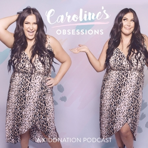 Caroline's Obsessions by YEA Networks