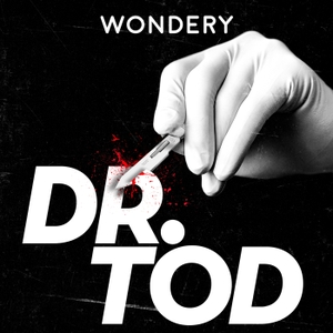 Dr. Tod by Wondery