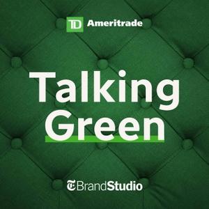 Talking Green by TD Ameritrade