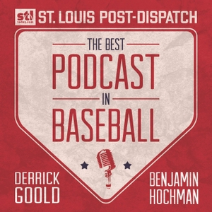 Best Podcast in Baseball by Derrick Goold and Benjamin Hochman of the Post-Dispatch