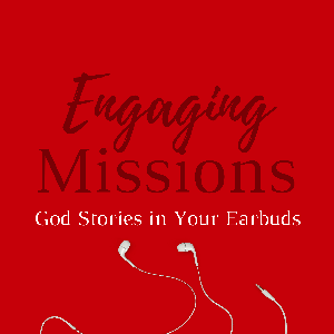 Engaging Missions by Bryan Entzminger