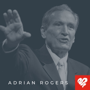 Love Worth Finding | Audio Program by Adrian Rogers