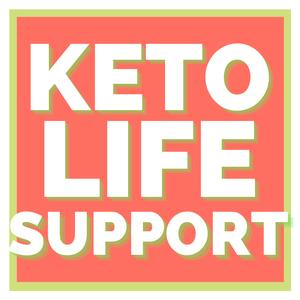 Keto Life Support by kim@theketonist.com (Kim Howerton)
