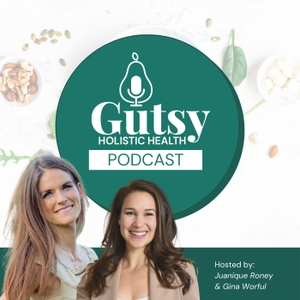 Gutsy Health | Nutrition and Medicine by Juanique and Tristin Roney