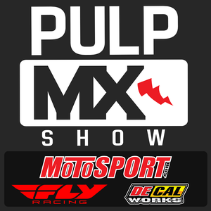 The PulpMX.com Show by Steve Matthes