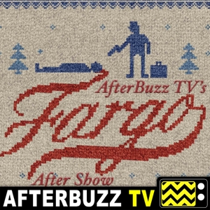 Fargo Reviews and After Show - AfterBuzz TV by AfterBuzz TV