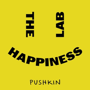 The Happiness Lab with Dr. Laurie Santos by Pushkin Industries