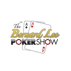 The Bernard Lee Poker Show by RoundersRadio.com