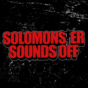 Solomonster Sounds Off by The Solomonster