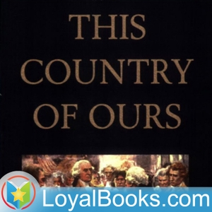 This Country of Ours by Henrietta Elizabeth Marshall by Loyal Books