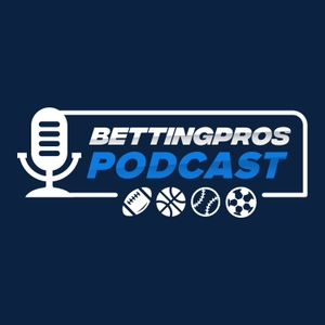 BettingPros NFL Podcast