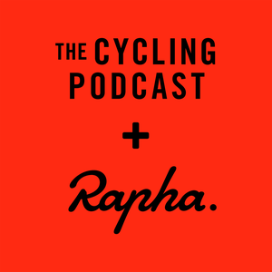 The Cycling Podcast by Lionel Birnie, Daniel Friebe, Richard Moore