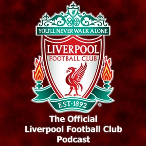 The Official Liverpool Football Club Podcast by LiverpoolFC.tv