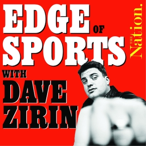 Edge of Sports by Dave Zirin / The Nation