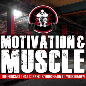 Motivation and Muscle - FBC