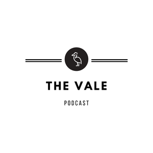 The Vale Podcast