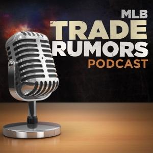 MLB Trade Rumors Podcast by Tim Dierkes