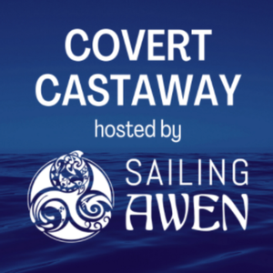 Covert Castaway Liveaboard Sailing by Hope Castaway | Sailing & Cruising Blogger