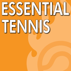 Essential Tennis Podcast - Instruction, Lessons, Tips by Ian Westermann - Tennis Professional