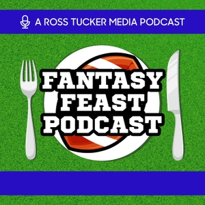Fantasy Feast: NFL Fantasy Football Podcast by Fantasy Football