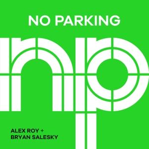 No Parking by Alex Roy & Bryan Salesky