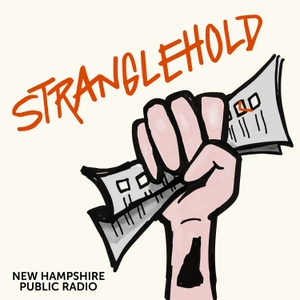 Stranglehold by New Hampshire Public Radio