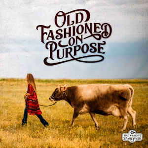 Old Fashioned On Purpose by Jill Winger