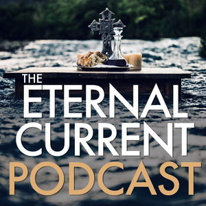 The Eternal Current Podcast by Aaron Niequist